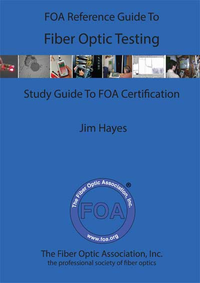 FOA textbook on fiber optic testing
