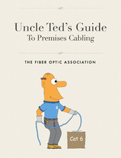 Uncle Ted's Guide to Premises Cablling
